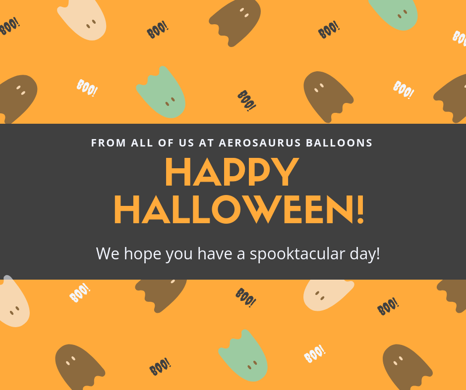 Happy Halloween from Aerosaurus Balloons!